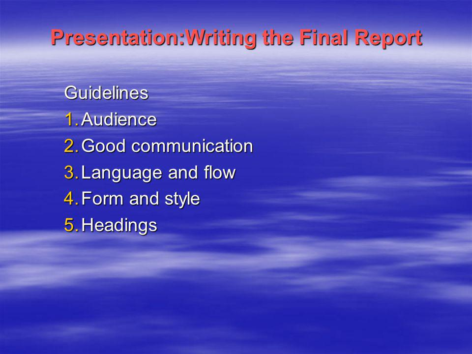 Presentation:Writing the Final Report