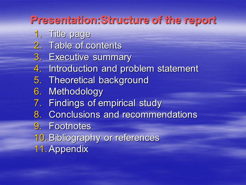 Presentation:Structure of the report