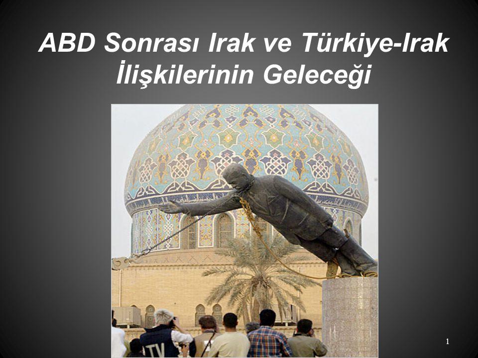 ABD Sonrası Irak ve Türkiye-Irak İlişkilerinin Geleceği