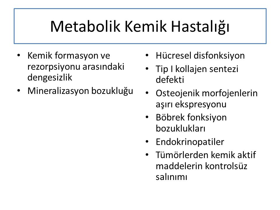 Metabolik Kemik Hastalığı