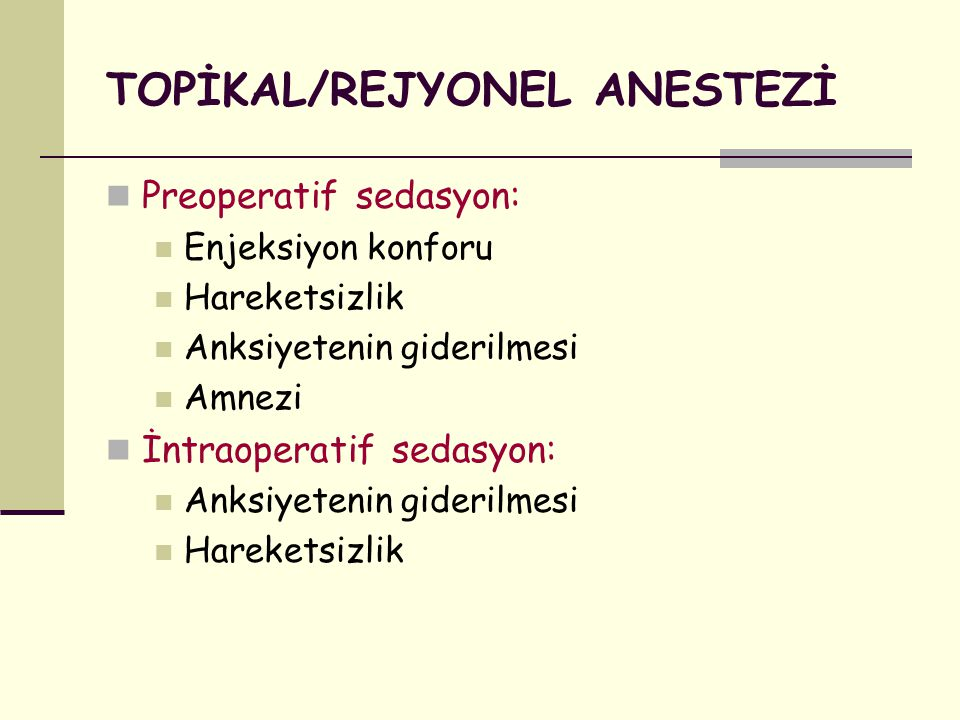 TOPİKAL/REJYONEL ANESTEZİ