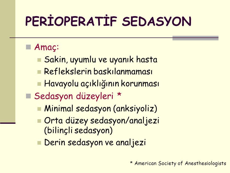 PERİOPERATİF SEDASYON