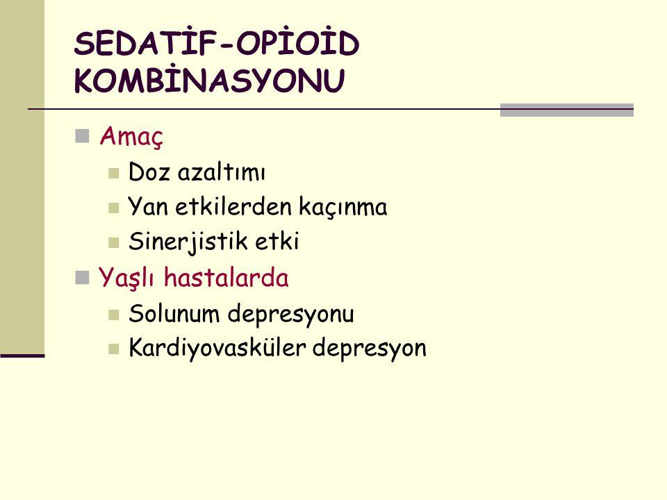SEDATİF-OPİOİD KOMBİNASYONU