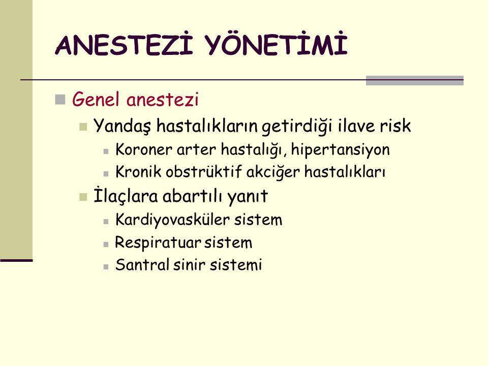ANESTEZİ YÖNETİMİ Genel anestezi
