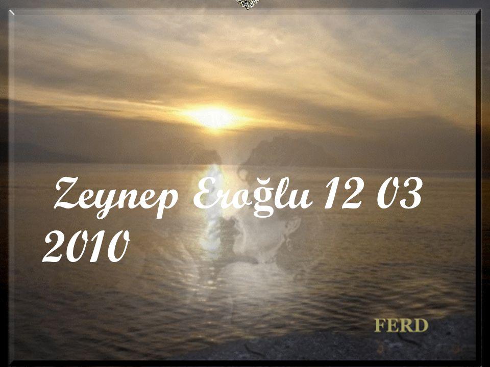Zeynep Eroğlu 12 03 2010