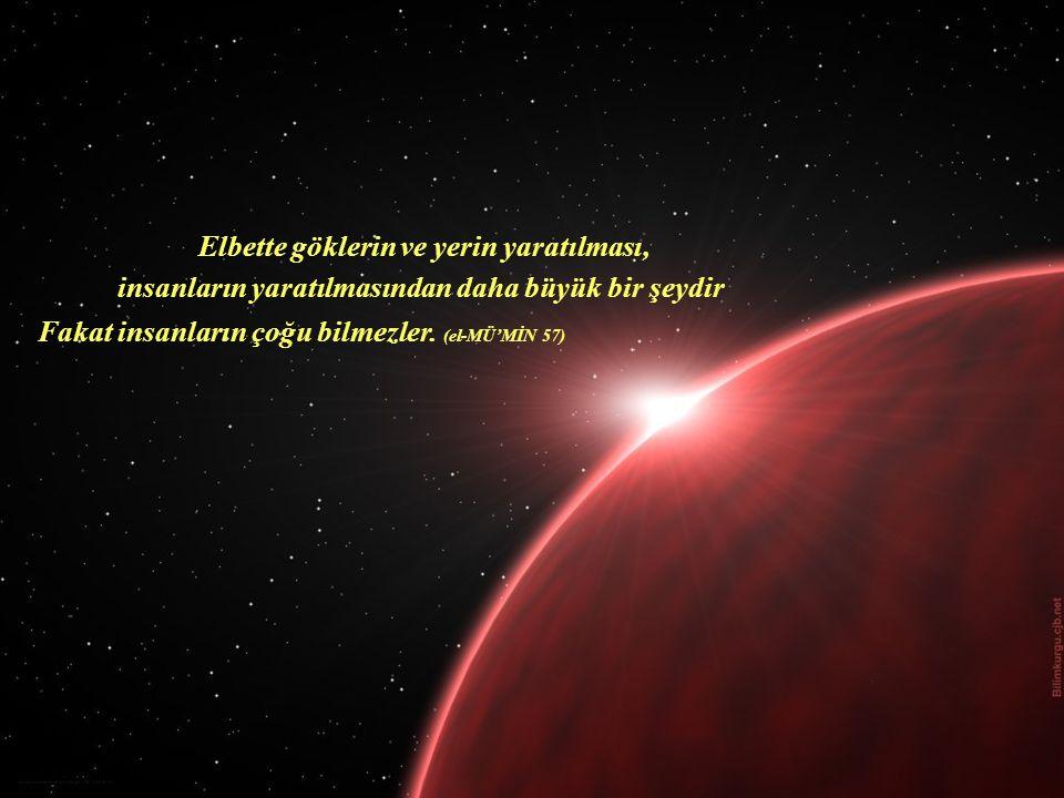Elbette göklerin ve yerin yaratılması,