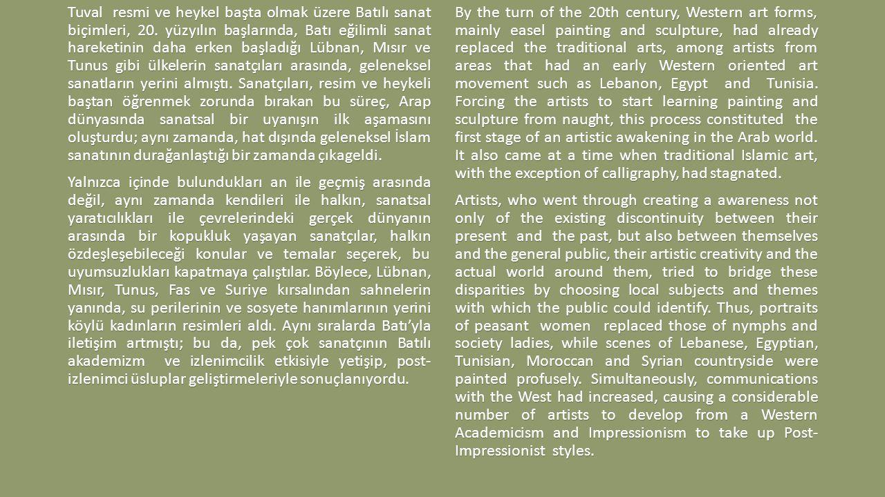 Tuval resmi ve heykel başta olmak üzere Batılı sanat biçimleri, 20