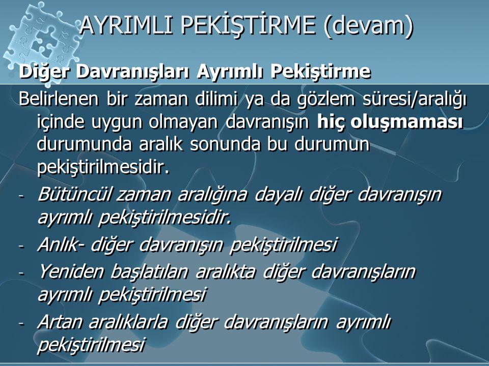 AYRIMLI PEKİŞTİRME (devam)