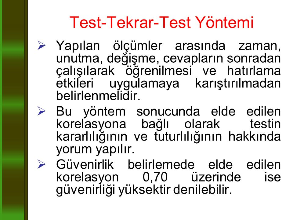 Test-Tekrar-Test Yöntemi