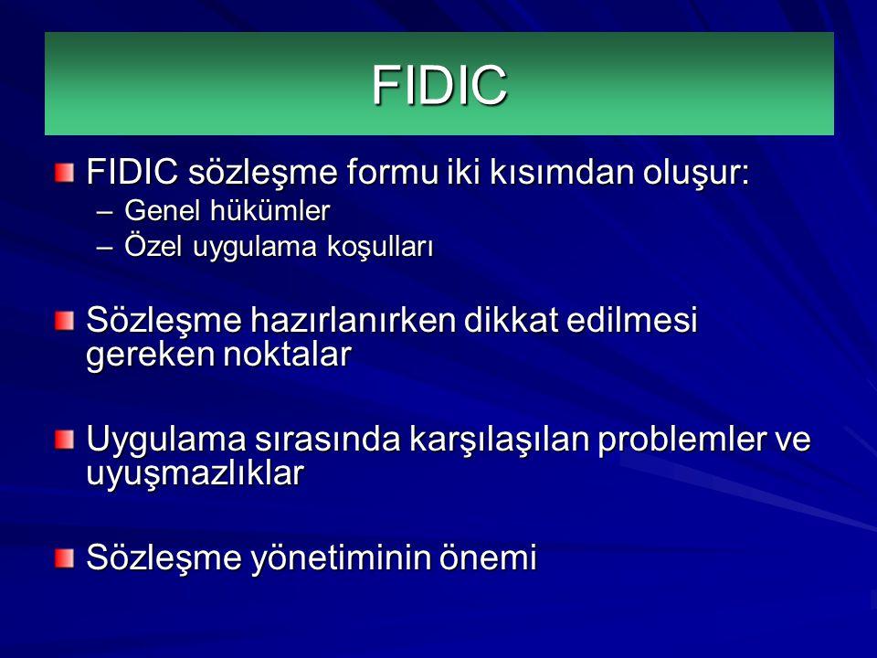 FIDIC FIDIC sözleşme formu iki kısımdan oluşur: