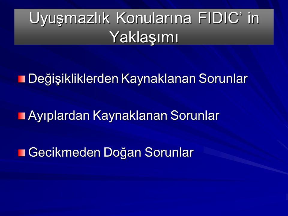 Uyuşmazlık Konularına FIDIC' in Yaklaşımı