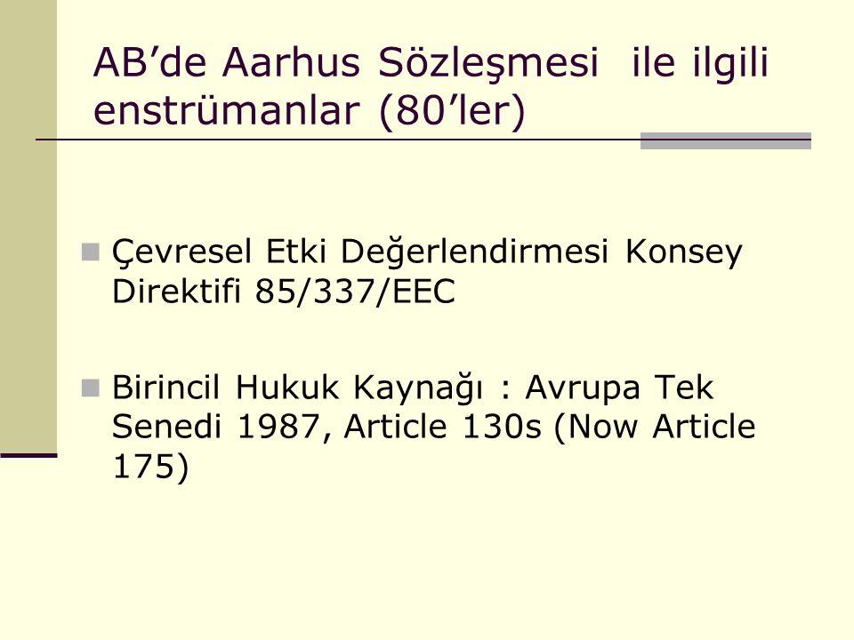 AB'de Aarhus Sözleşmesi ile ilgili enstrümanlar (80'ler)