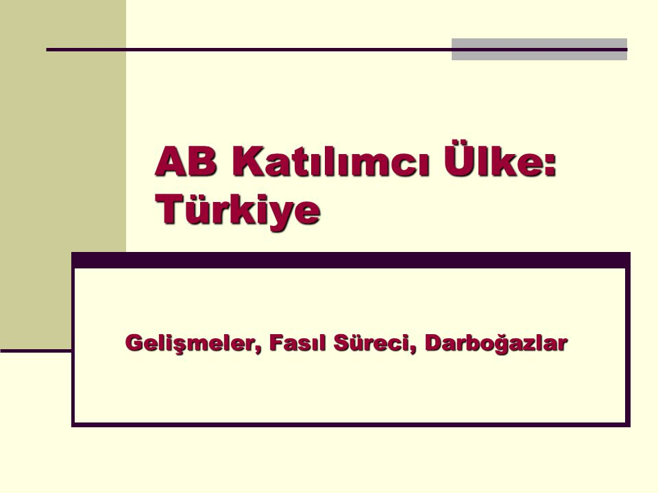 AB Katılımcı Ülke: Türkiye