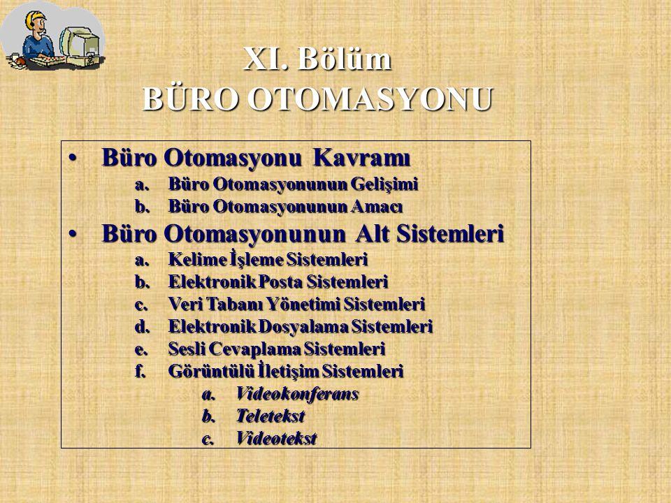 XI. Bölüm BÜRO OTOMASYONU