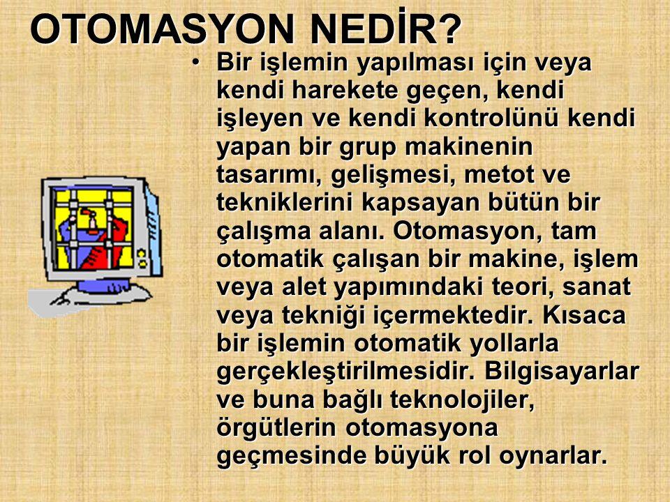 OTOMASYON NEDİR