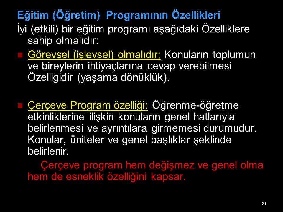 Eğitim (Öğretim) Programının Özellikleri