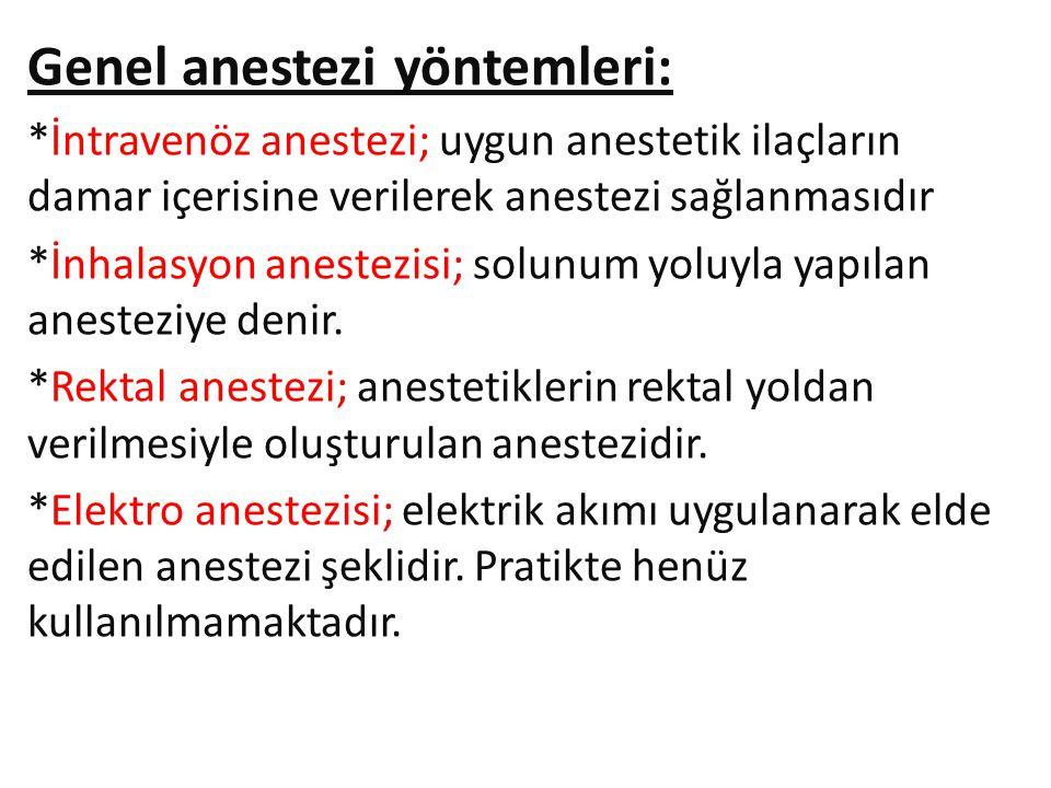 Genel anestezi yöntemleri:
