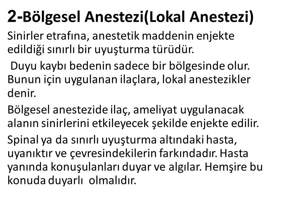 2-Bölgesel Anestezi(Lokal Anestezi)