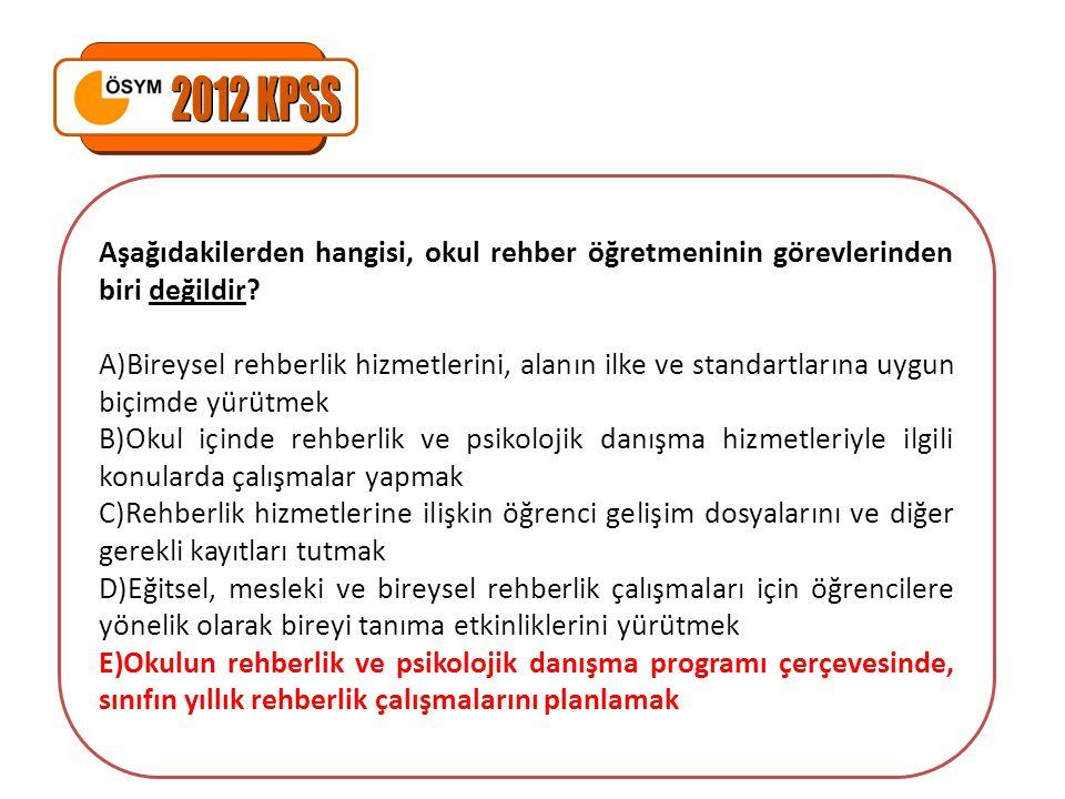 2012 KPSS Aşağıdakilerden hangisi, okul rehber öğretmeninin görevlerinden biri değildir