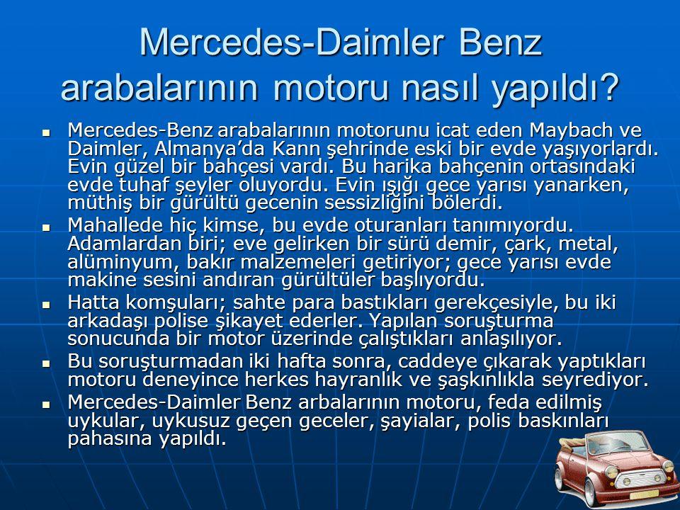 Mercedes-Daimler Benz arabalarının motoru nasıl yapıldı