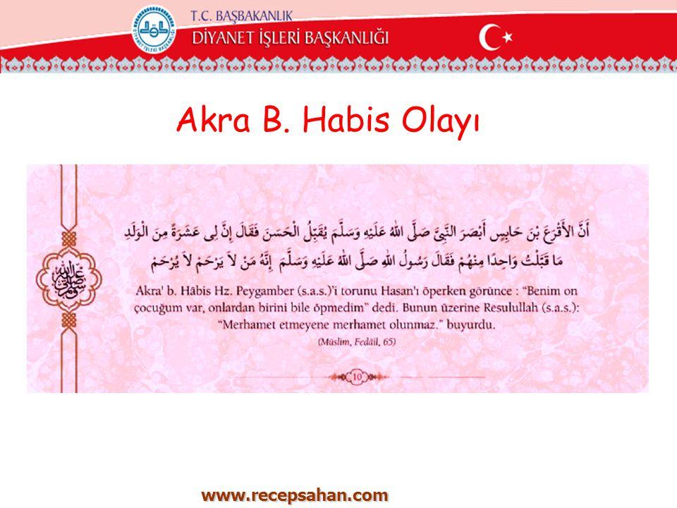Akra B. Habis Olayı www.recepsahan.com