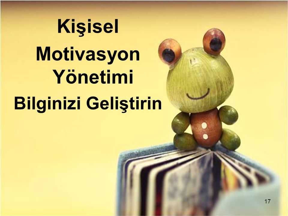 Kişisel Motivasyon Yönetimi