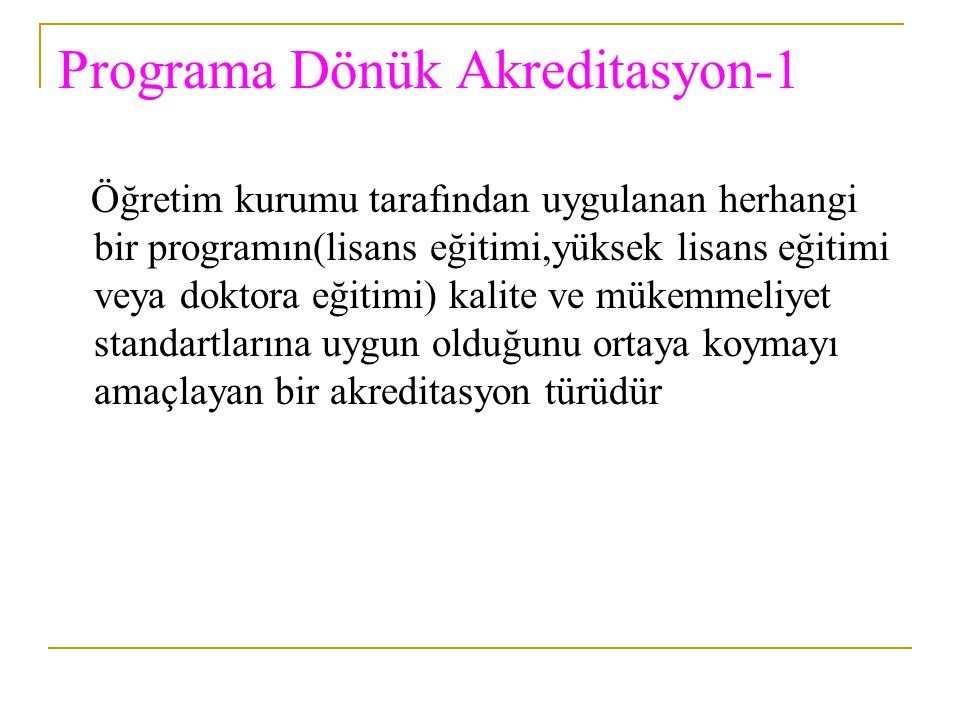 Programa Dönük Akreditasyon-1