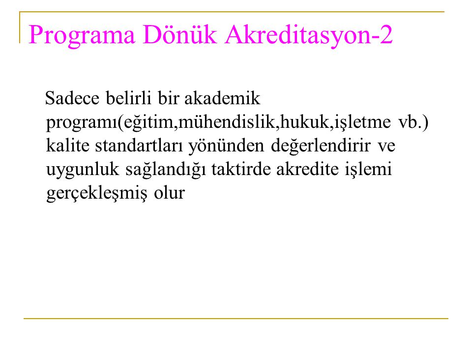 Programa Dönük Akreditasyon-2