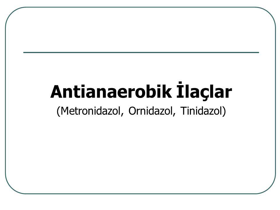 Antianaerobik İlaçlar