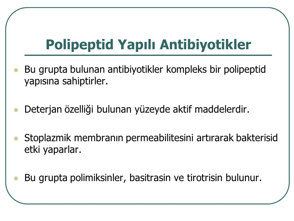 Polipeptid Yapılı Antibiyotikler
