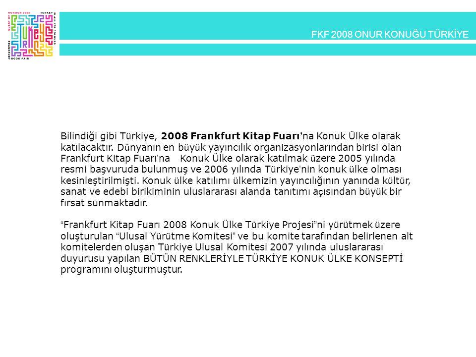 FKF 2008 ONUR KONUĞU TÜRKİYE