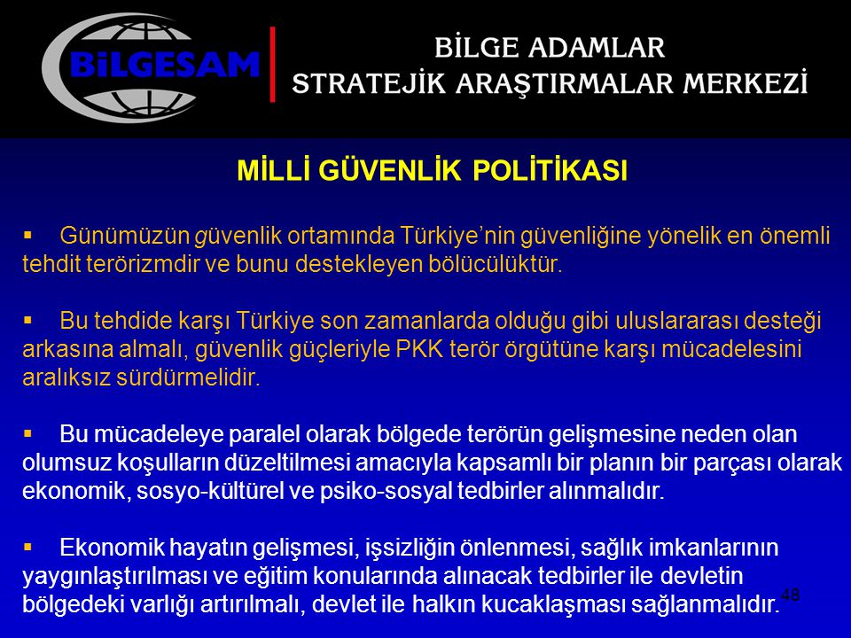 MİLLİ GÜVENLİK POLİTİKASI