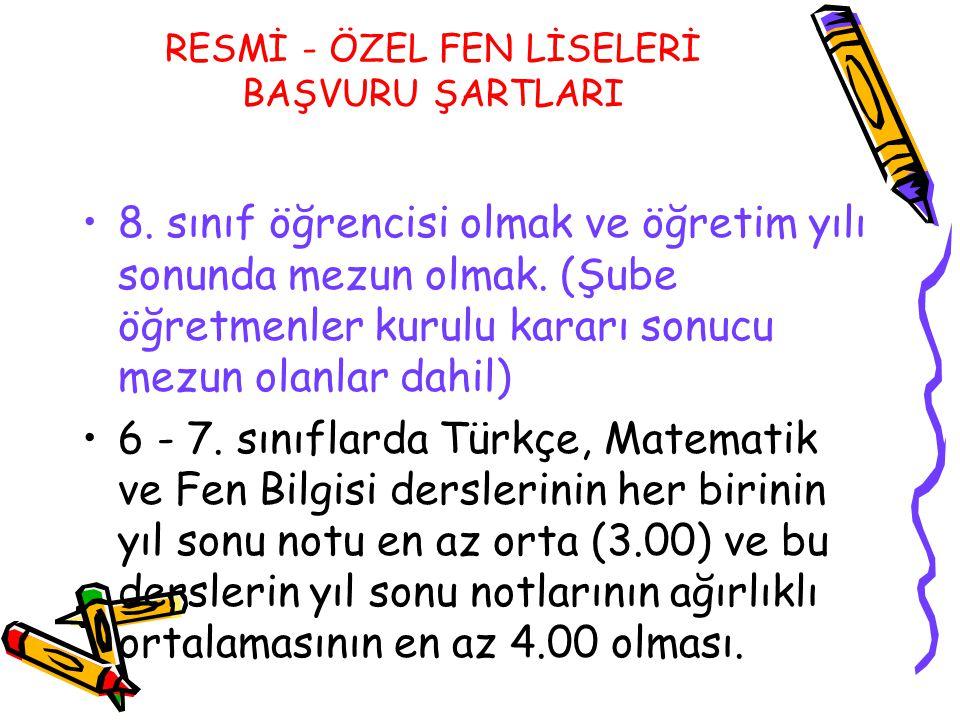 RESMİ - ÖZEL FEN LİSELERİ BAŞVURU ŞARTLARI