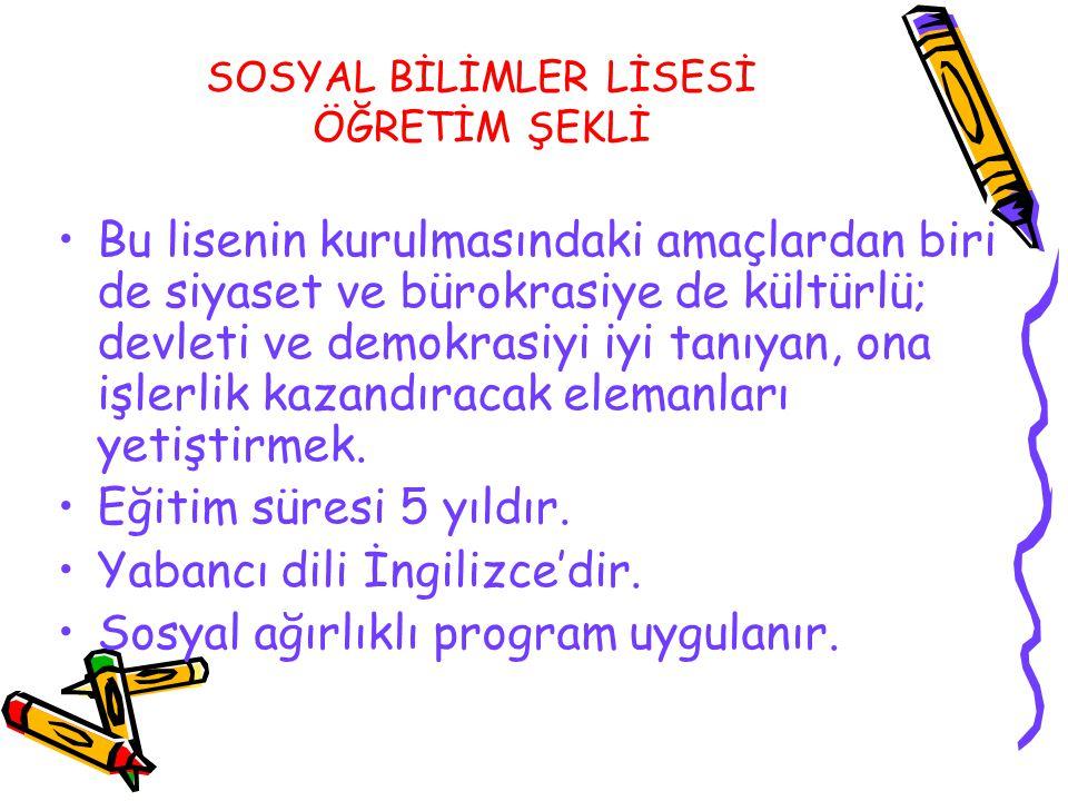 SOSYAL BİLİMLER LİSESİ ÖĞRETİM ŞEKLİ