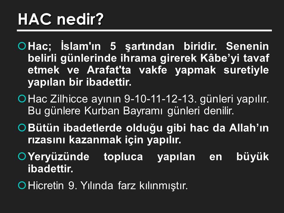 HAC nedir