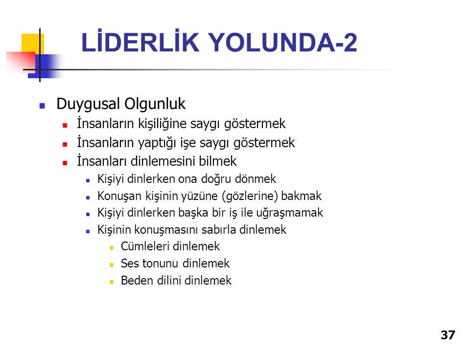 LİDERLİK YOLUNDA-2 Duygusal Olgunluk