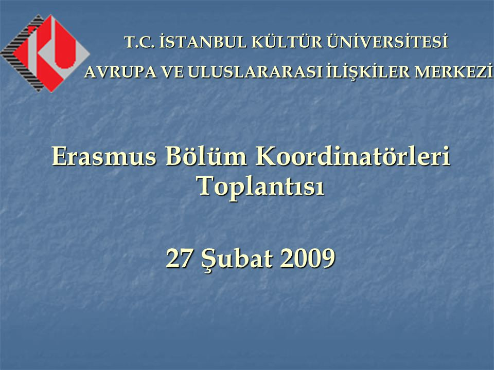 Erasmus Bölüm Koordinatörleri Toplantısı