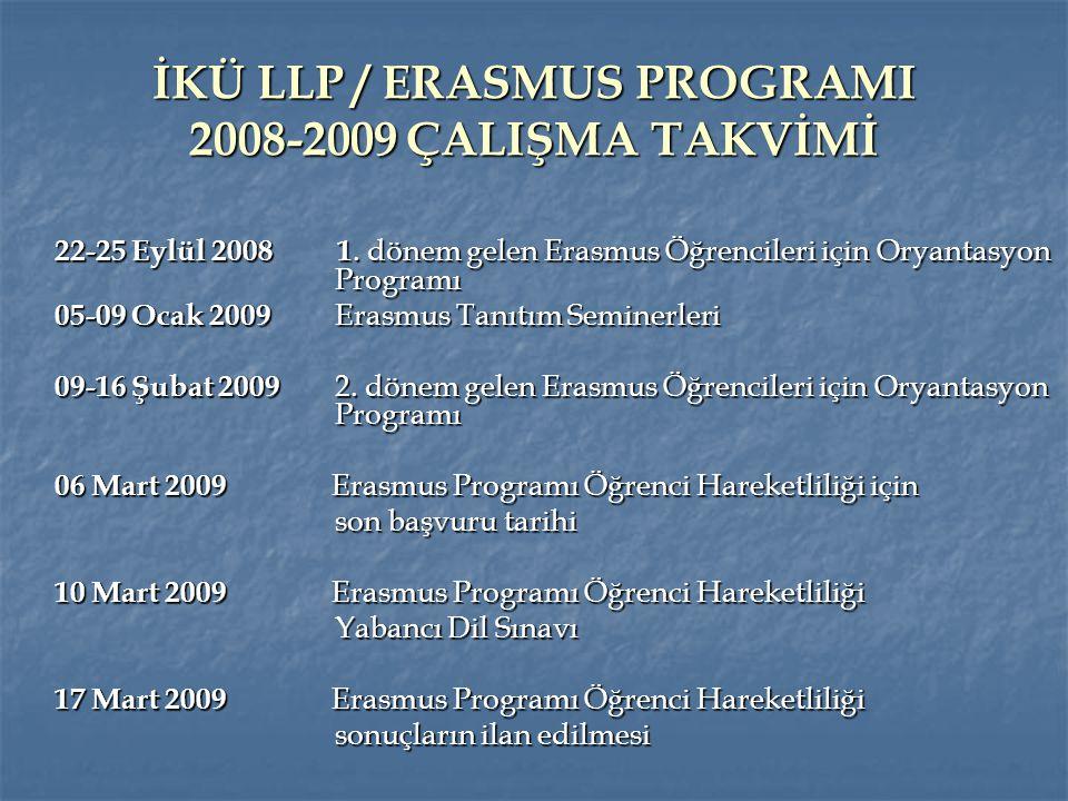 İKÜ LLP / ERASMUS PROGRAMI 2008-2009 ÇALIŞMA TAKVİMİ