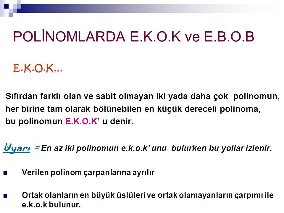 POLİNOMLARDA E.K.O.K ve E.B.O.B