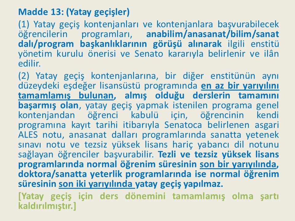 Madde 13: (Yatay geçişler)