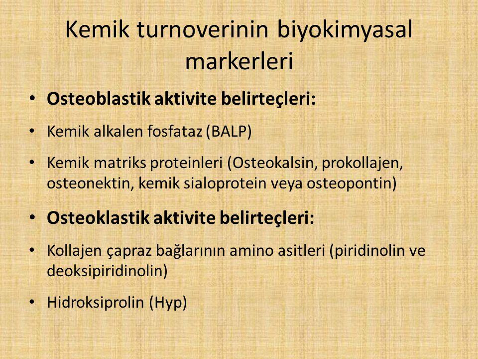 Kemik turnoverinin biyokimyasal markerleri