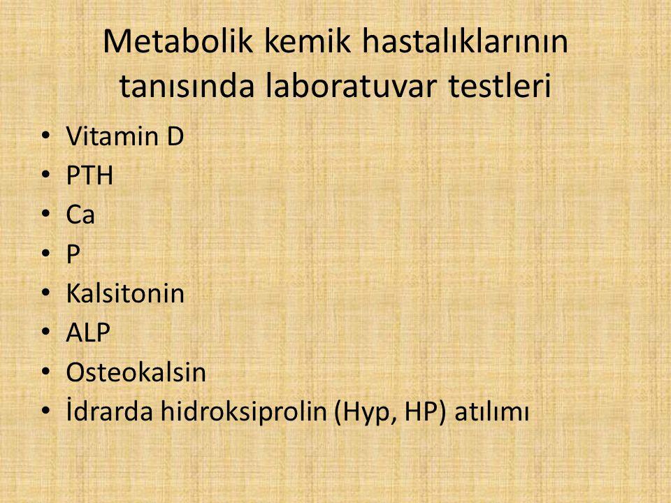 Metabolik kemik hastalıklarının tanısında laboratuvar testleri