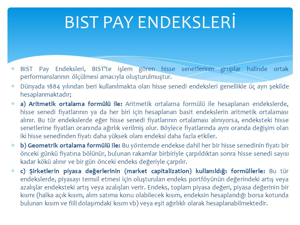 BIST PAY ENDEKSLERİ