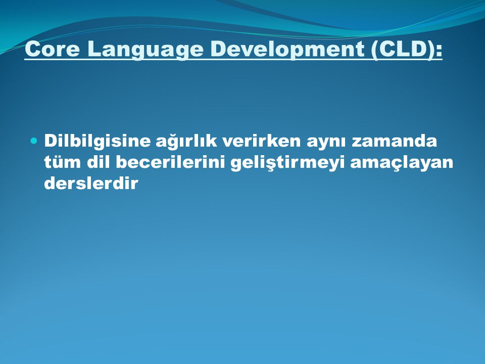 Core Language Development (CLD):