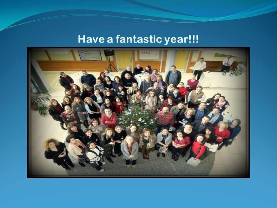 Have a fantastic year!!!