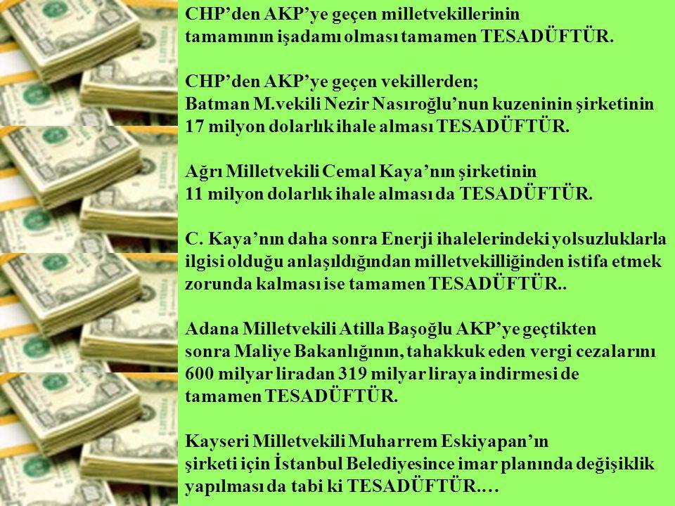 CHP'den AKP'ye geçen milletvekillerinin