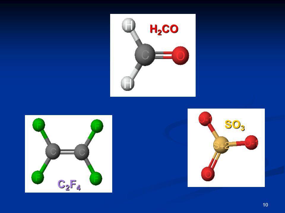 H2CO SO3 C2F4