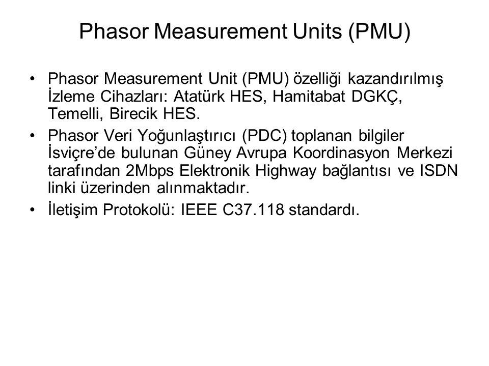 Phasor Measurement Units (PMU)