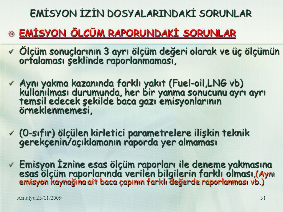 EMİSYON İZİN DOSYALARINDAKİ SORUNLAR