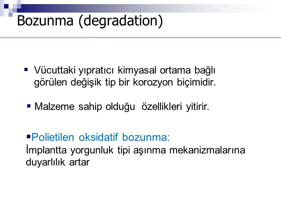Bozunma (degradation)